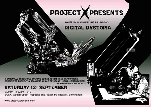 Project X Presents - Digital Dystopia, Friday September  13th